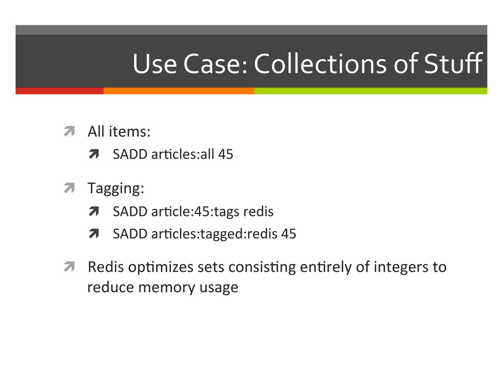 Use Case: Collections of Stuff  ì...
