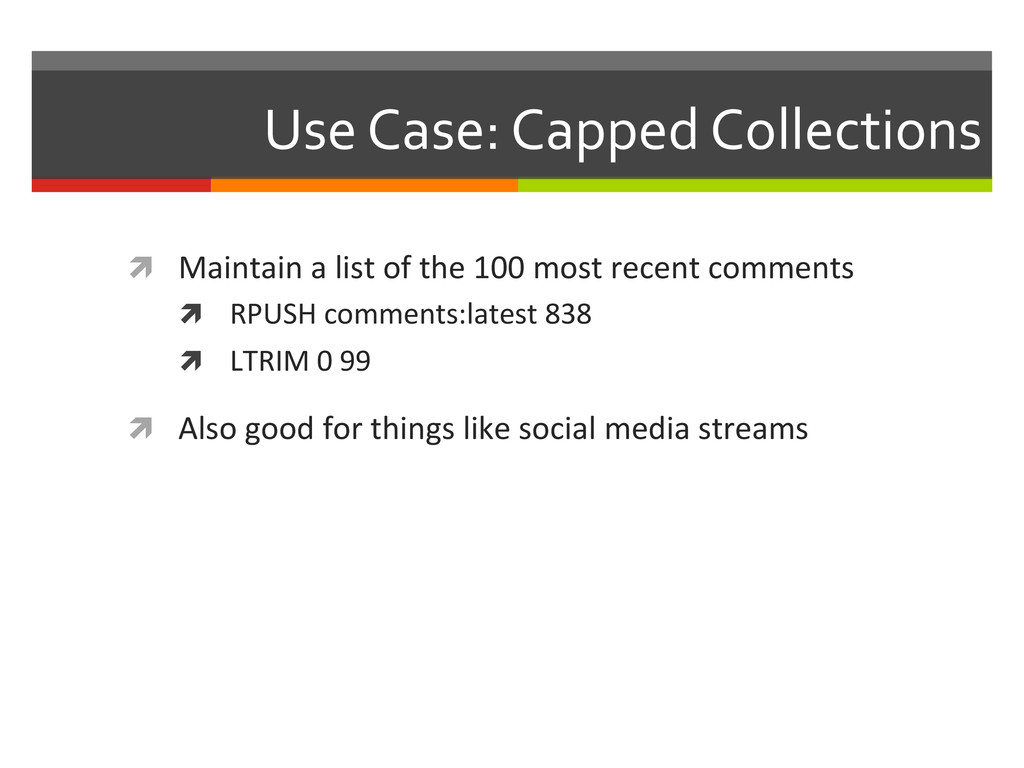 Use Case: Capped Collections   ì...