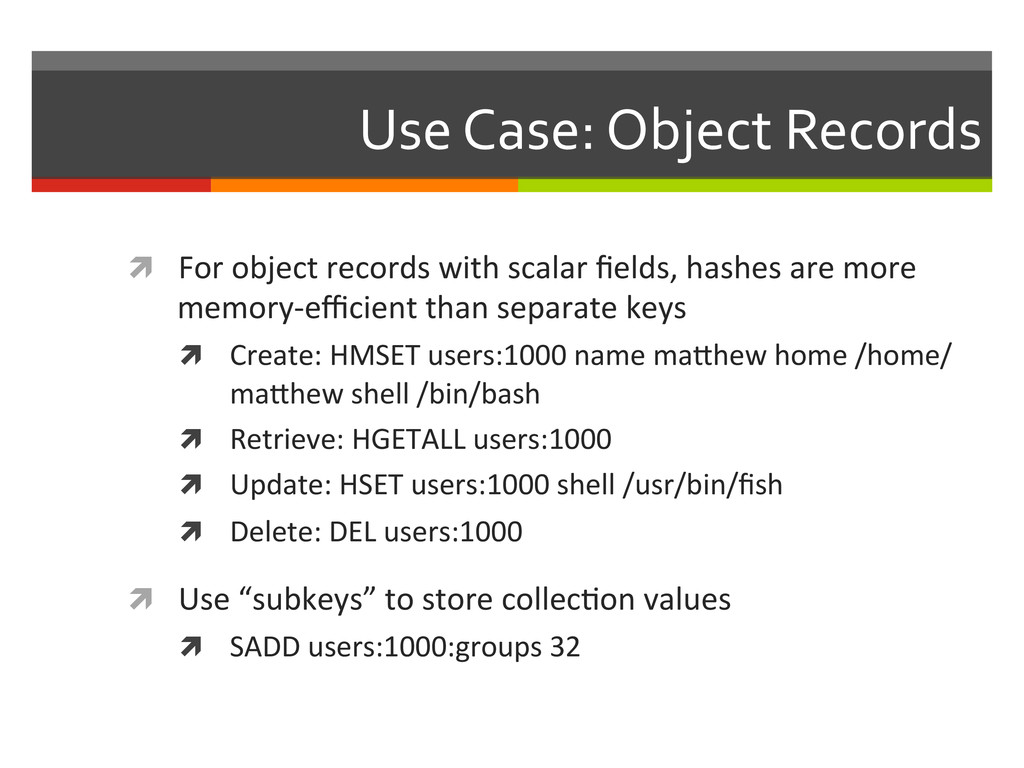 Use Case: Object Records  ì For...