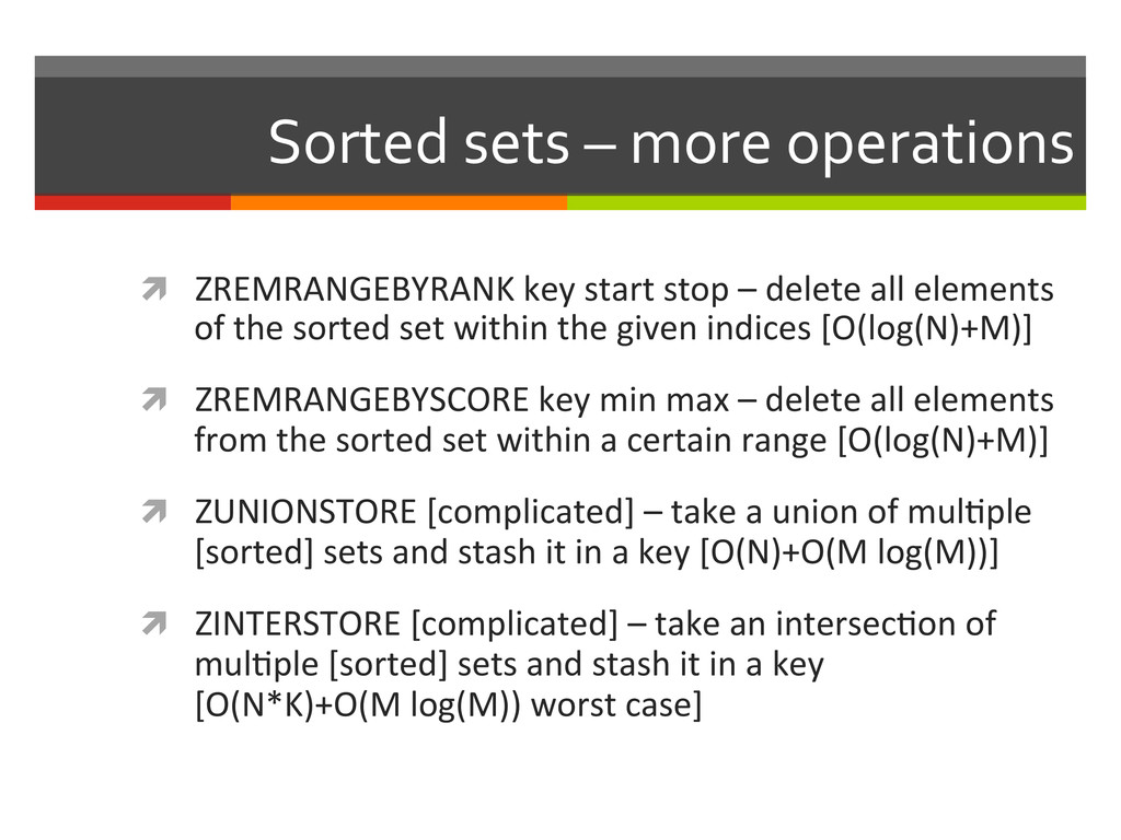 Sorted sets – more operations  ì...