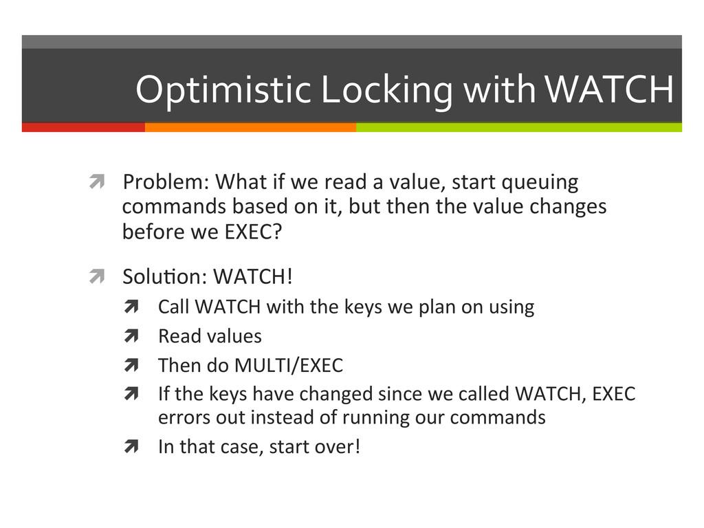 Optimistic Locking with WATCH  ì ...