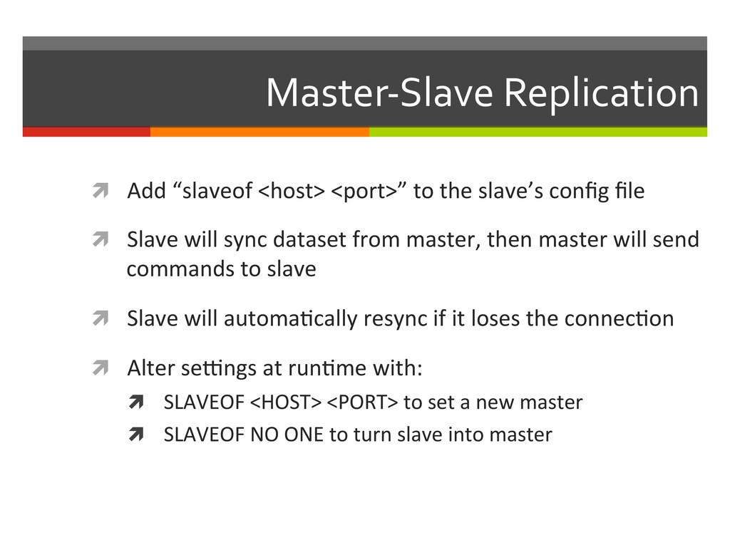 """Master-‐Slave Replication  ì Add """"s..."""
