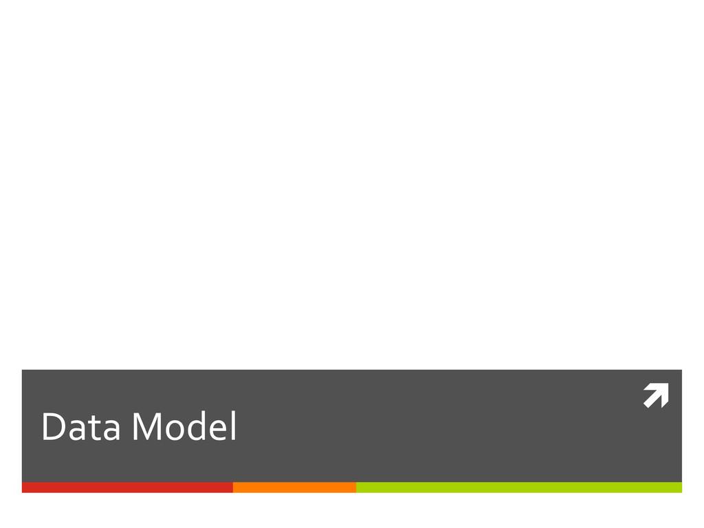 ì  Data Model
