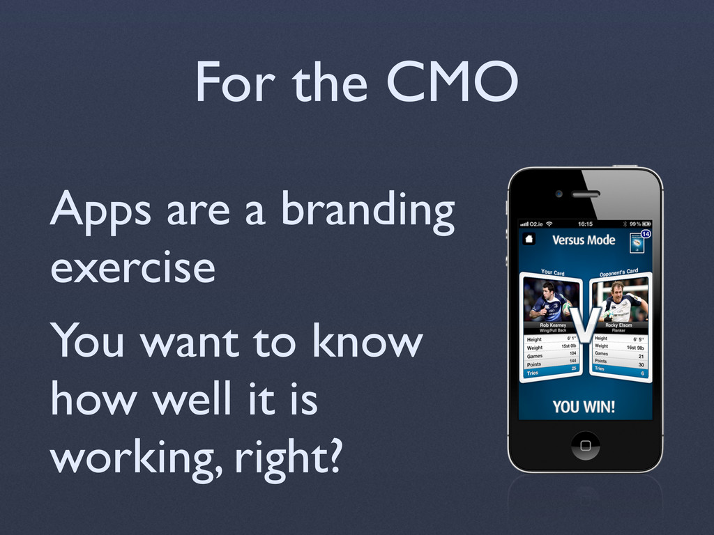 For the CMO Apps are a branding exercise You wa...