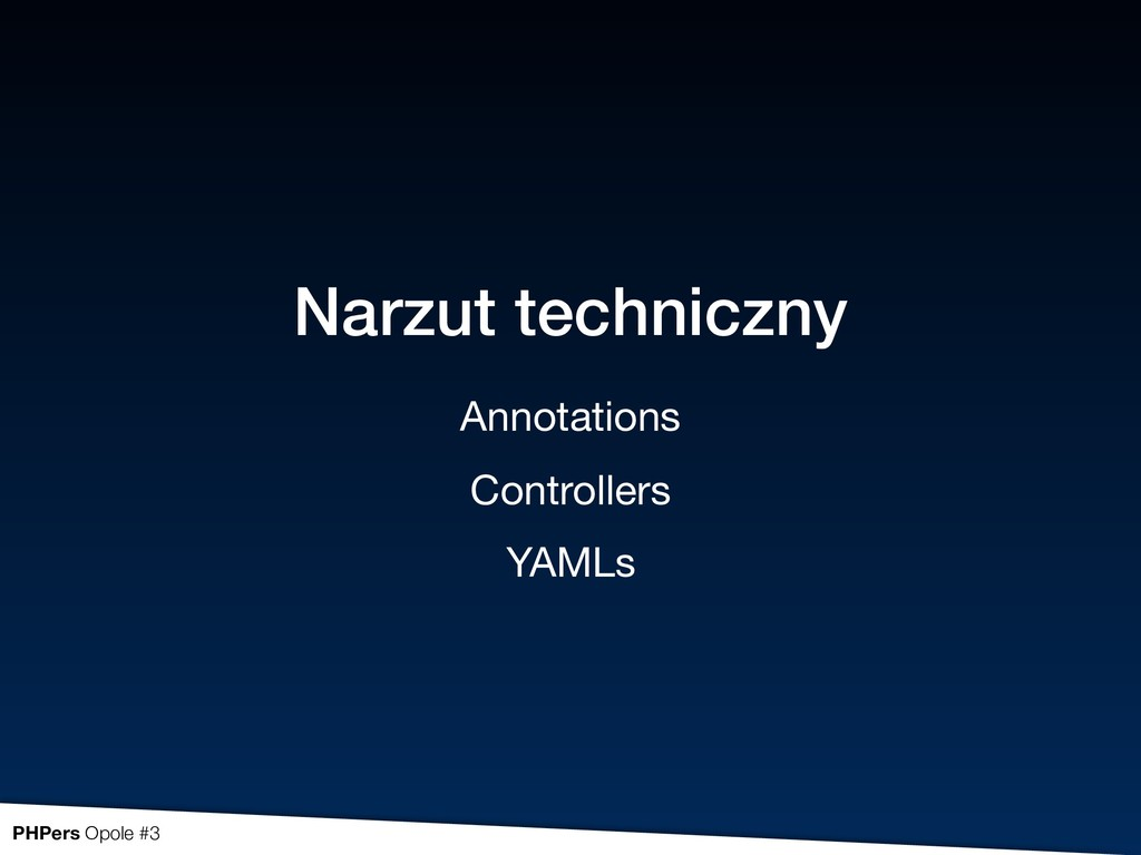 Narzut techniczny Annotations  Controllers  YAM...