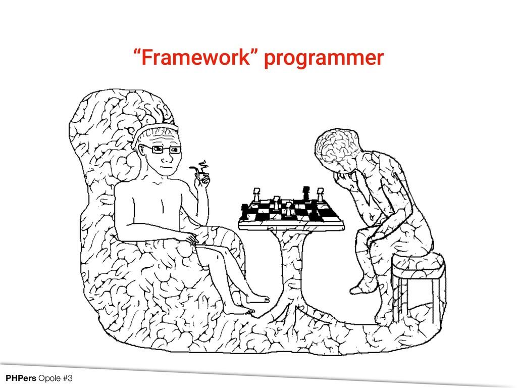 """""""Framework"""" programmer PHPers Opole #3"""