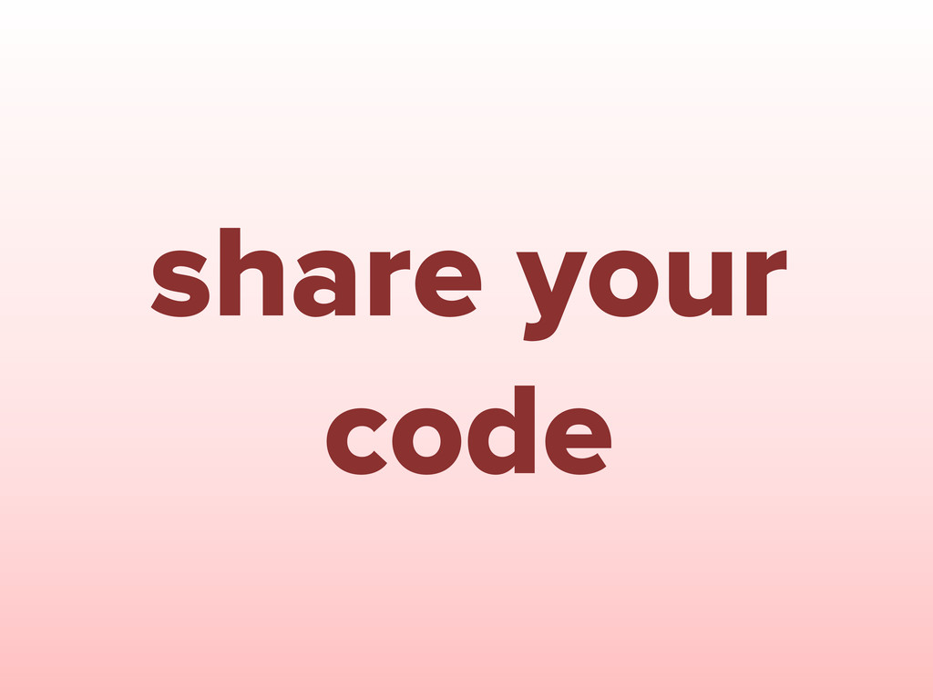 share your code