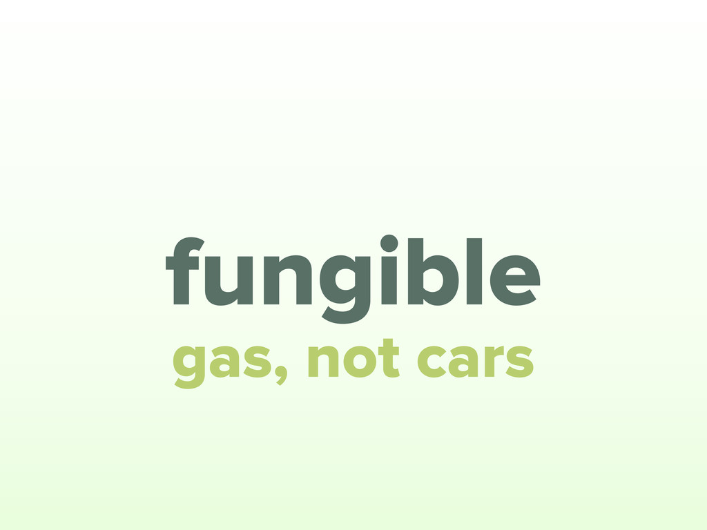 fungible gas, not cars