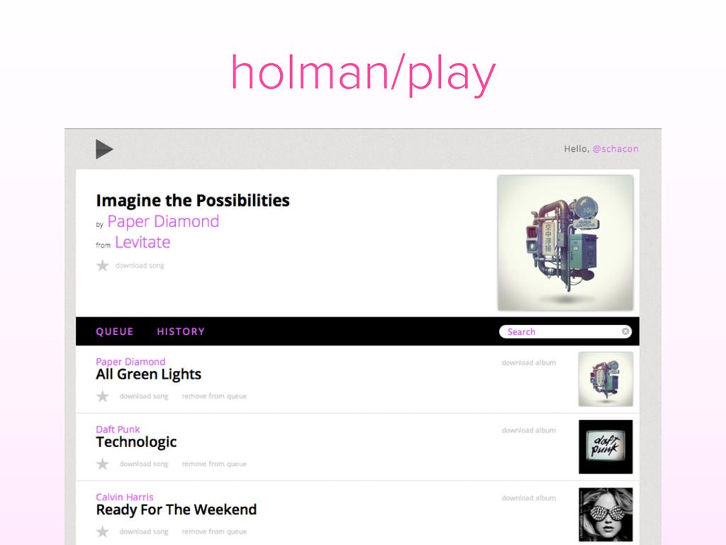 holman/play