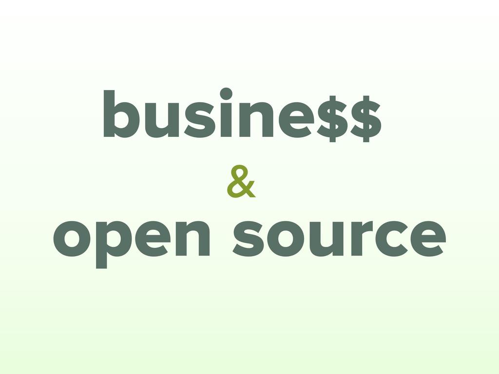open source & busine$$