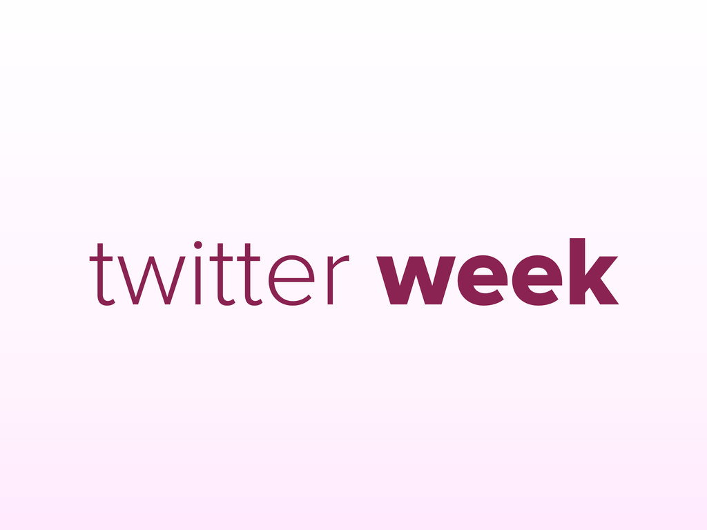 twitter week