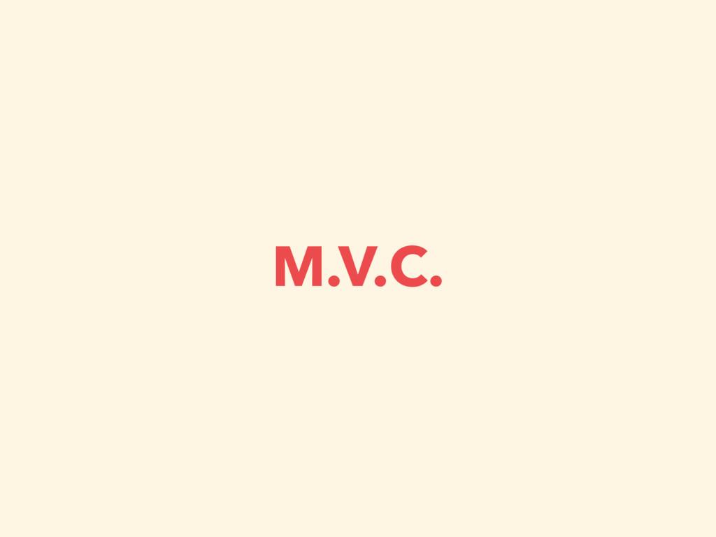 M.V.C.