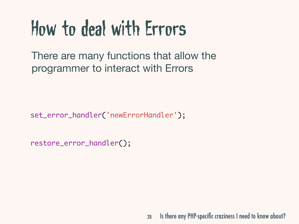 How to deal with Errors There are many function...