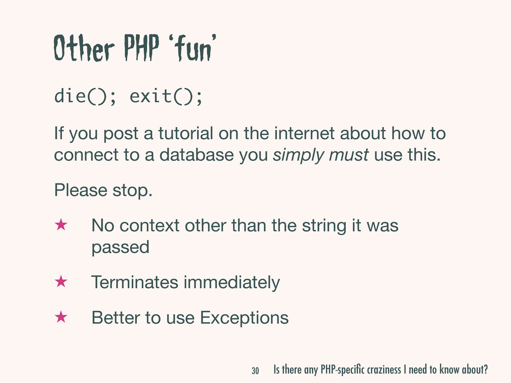 Other PHP 'fun' die(); exit(); If you post a tu...