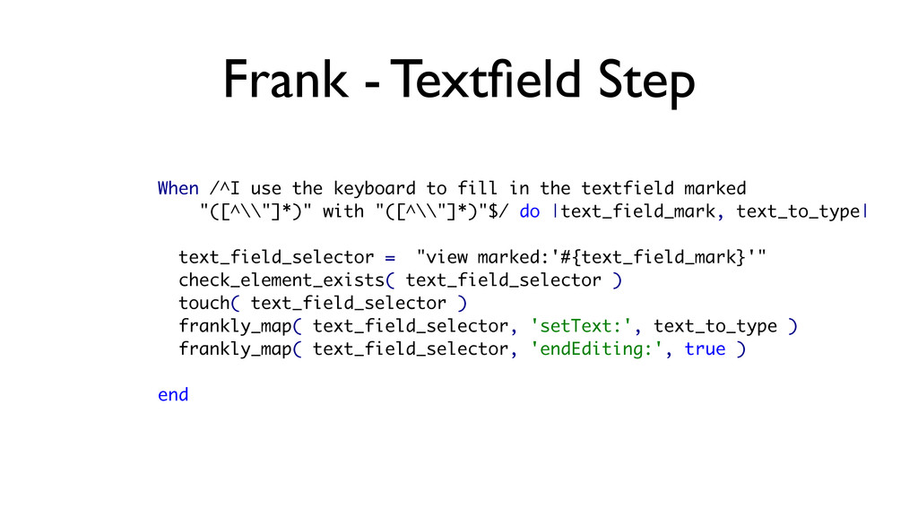 Frank - Textfield Step When /^I use the keyboard...