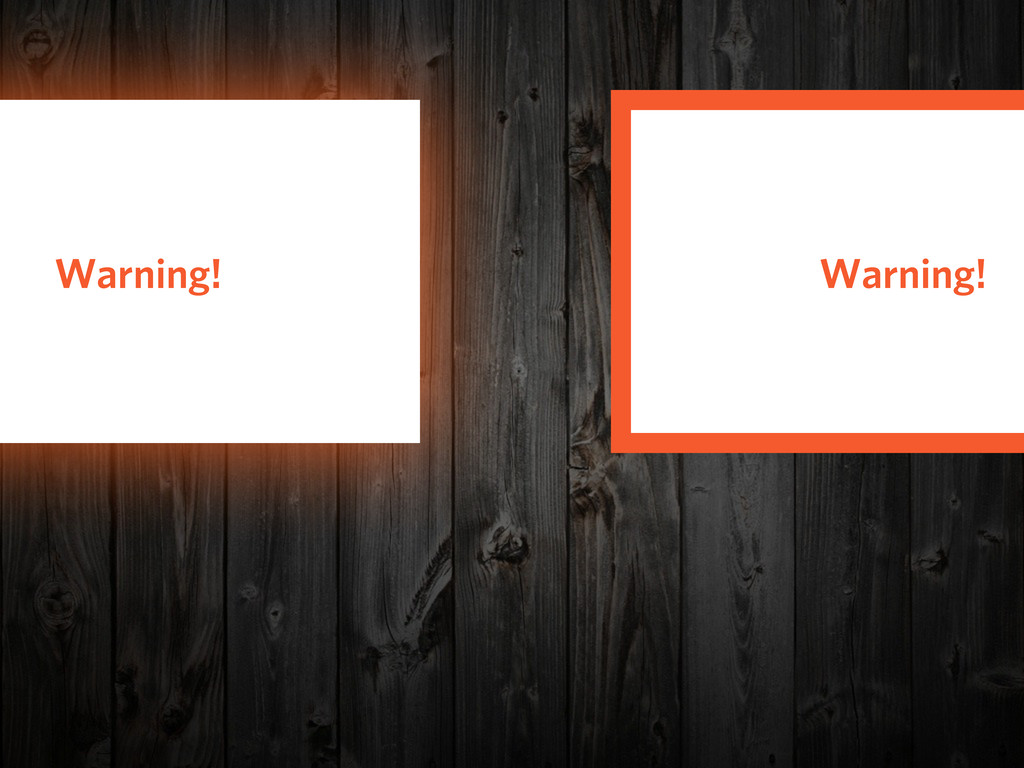 Warning! Warning!