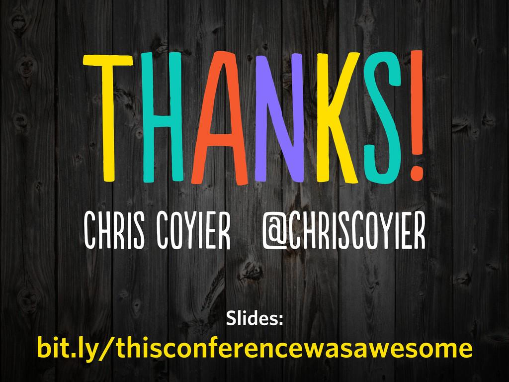 THANKS! HS OyI @cHScOEr Slides: bit.l...