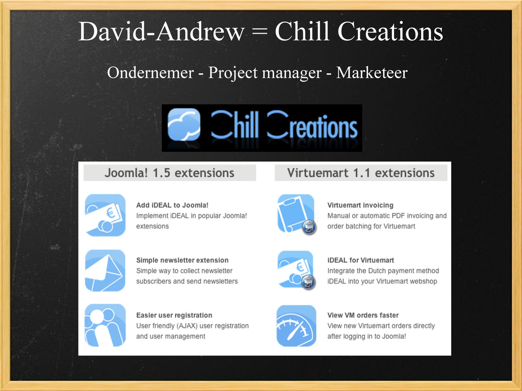 David-Andrew = Chill Creations Ondernemer - Pro...