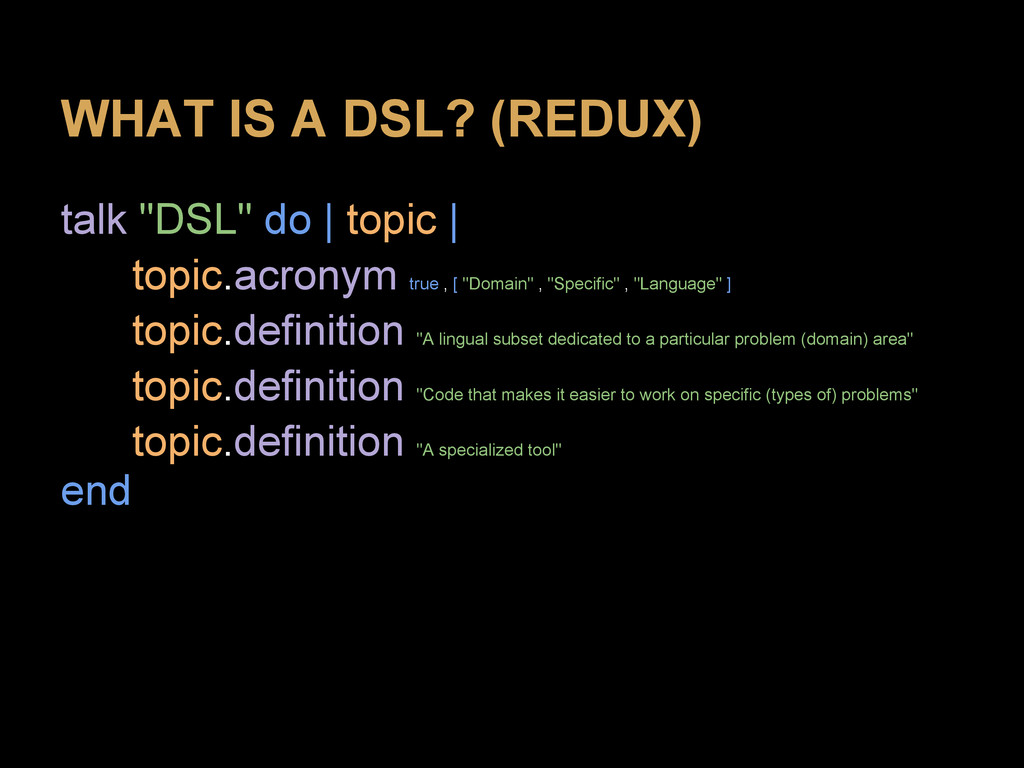 """WHAT IS A DSL? (REDUX) talk """"DSL"""" do 