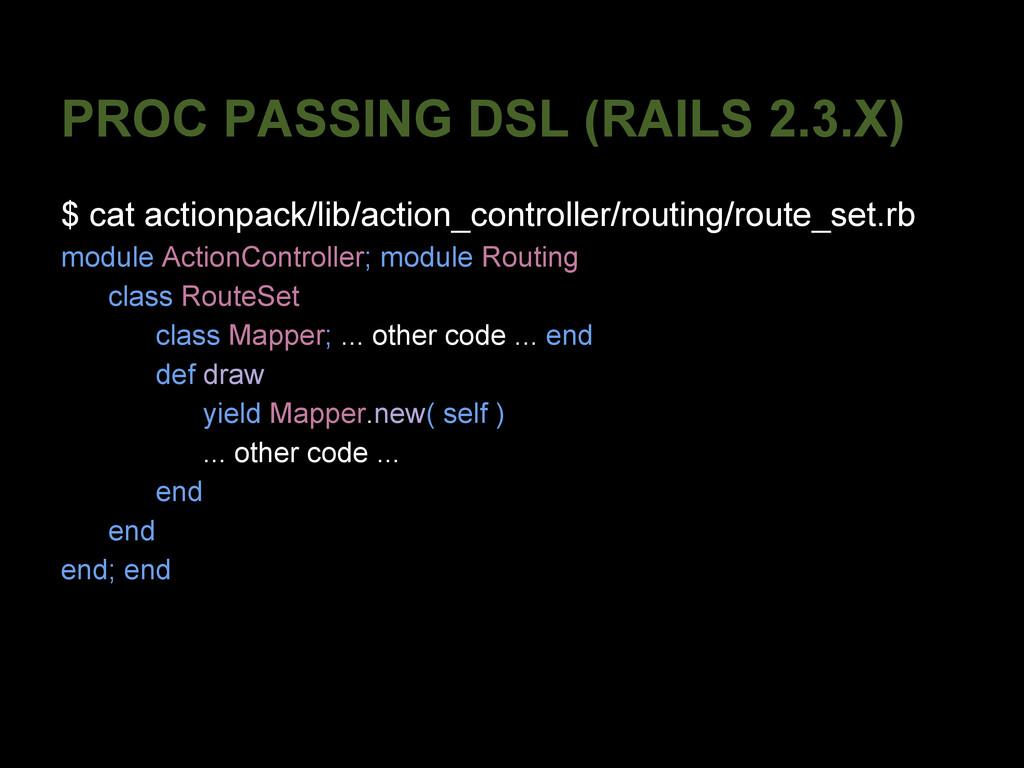 PROC PASSING DSL (RAILS 2.3.X) $ cat actionpack...