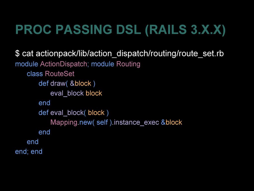 PROC PASSING DSL (RAILS 3.X.X) $ cat actionpack...
