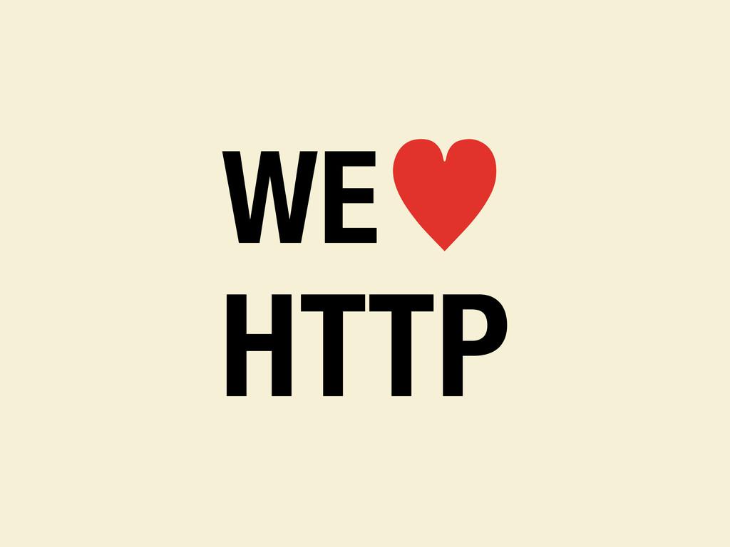 WE— HTTP