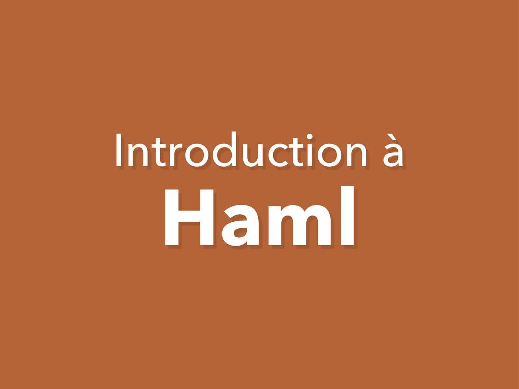 Introduction à Haml
