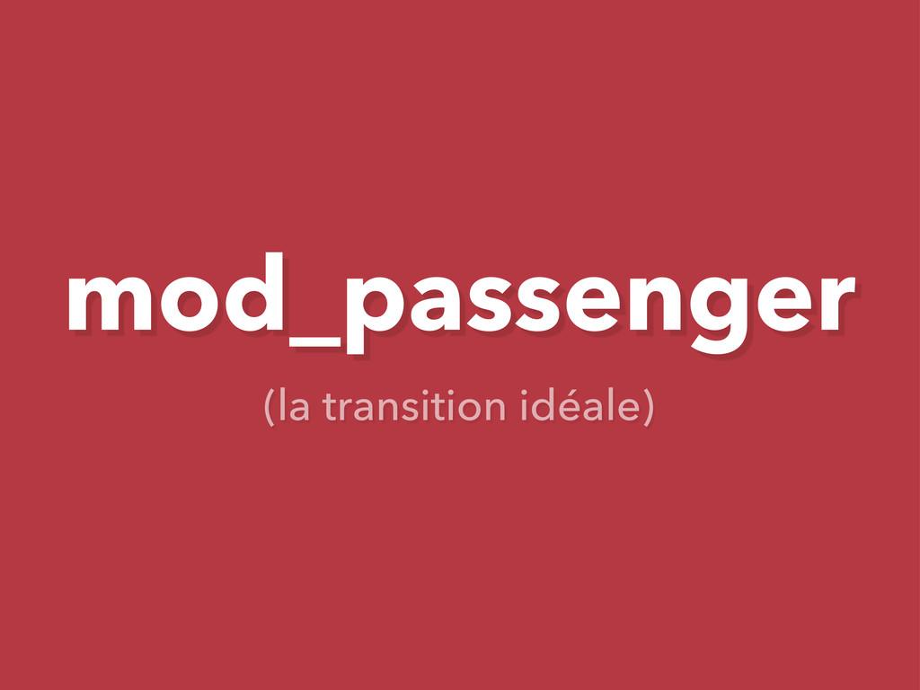 mod_passenger (la transition idéale)