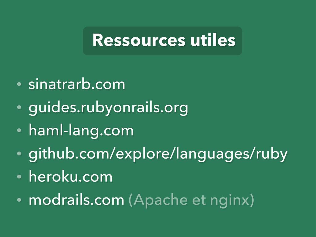 Ressources utiles • sinatrarb.com • guides.ruby...