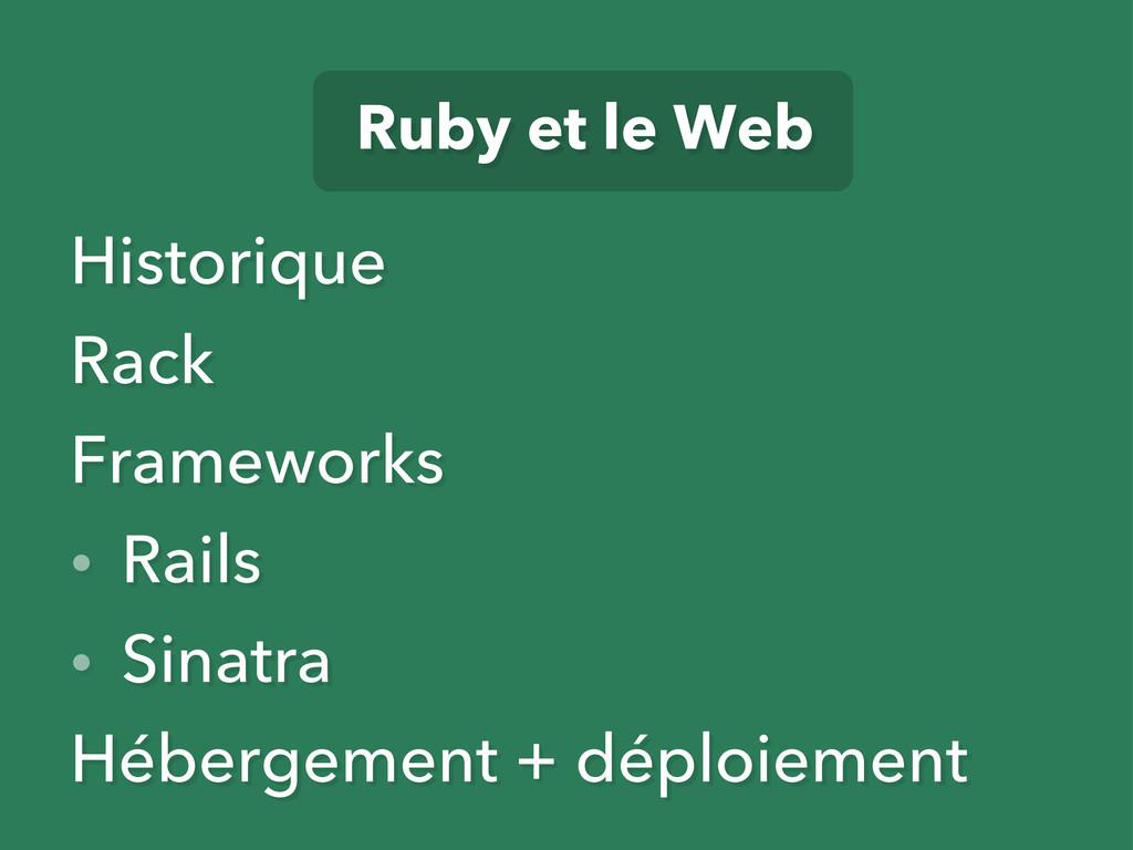 Historique Rack Frameworks • Rails • Sinatra Hé...