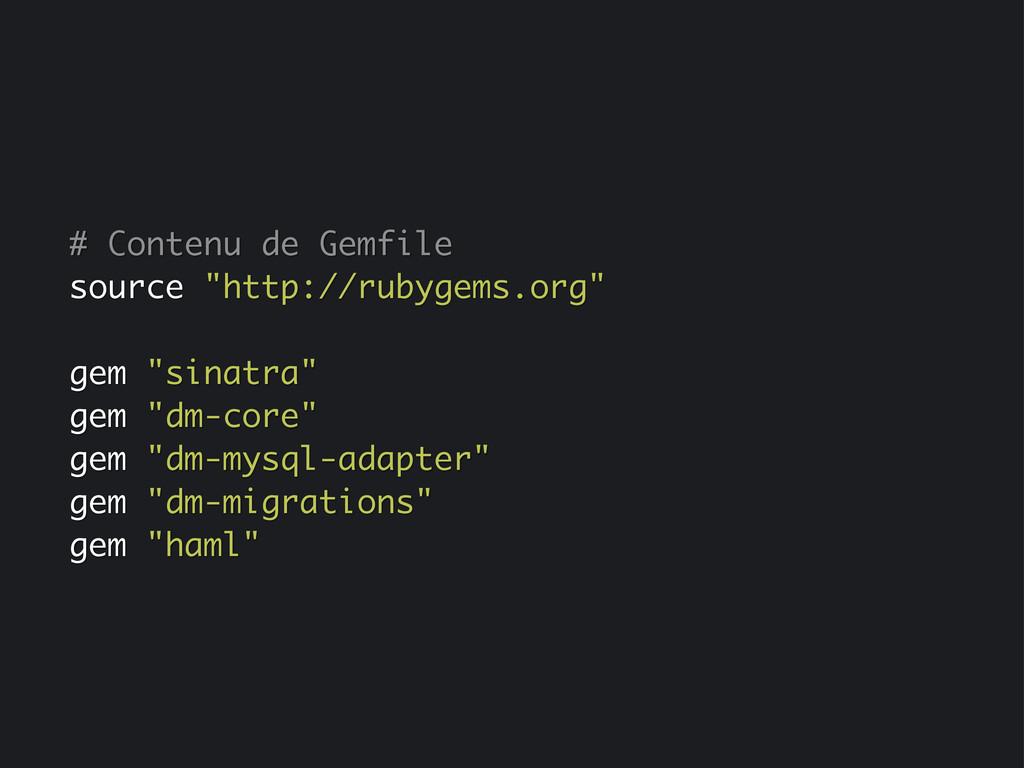 """# Contenu de Gemfile source """"http://rubygems.or..."""