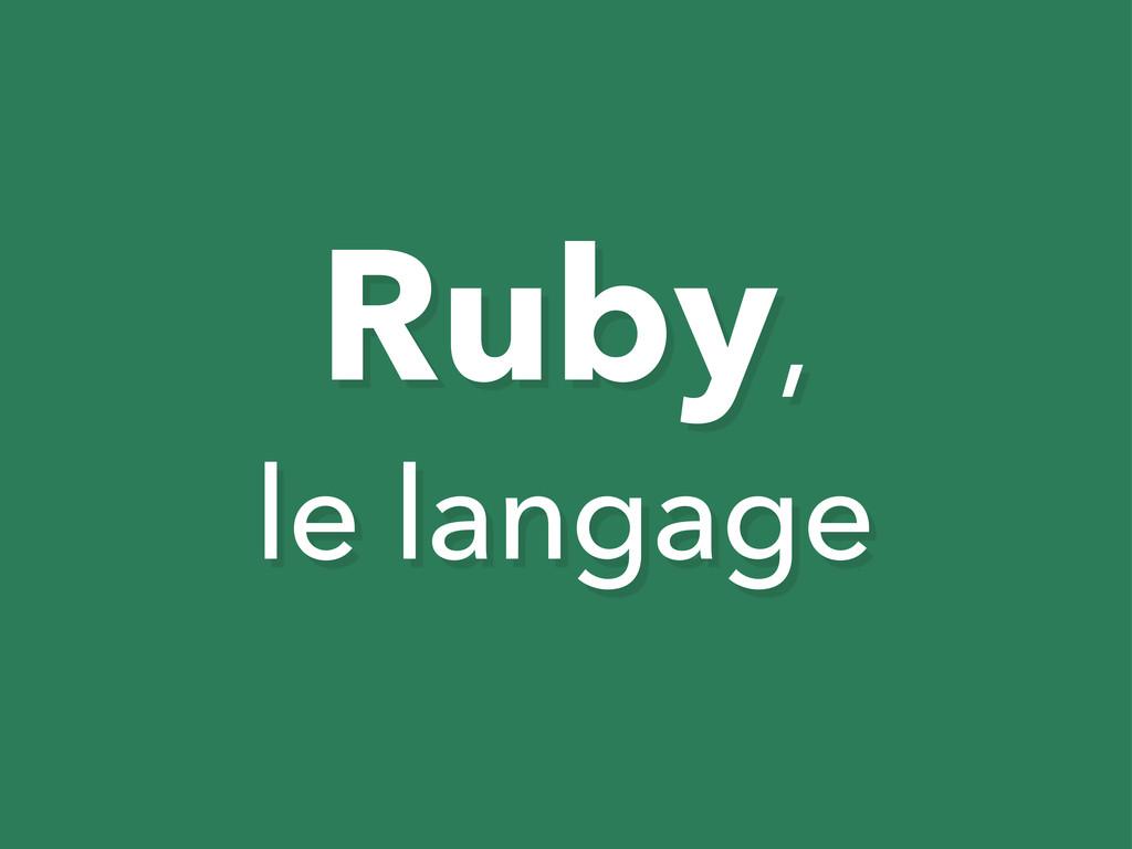 Ruby, le langage
