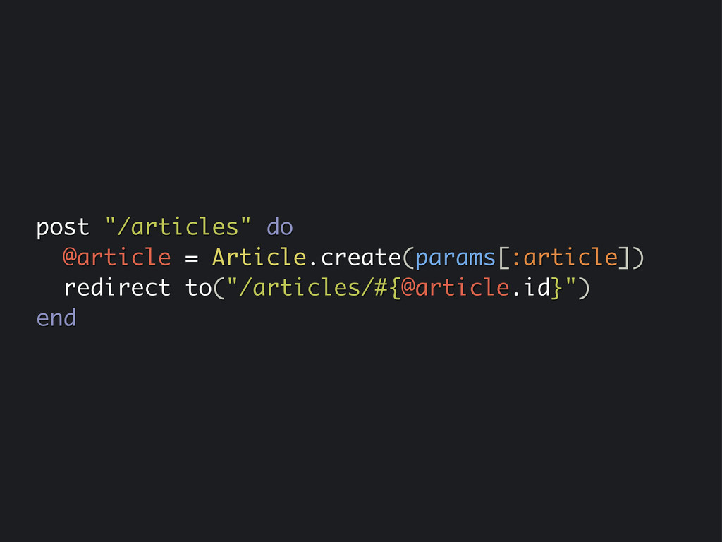 """post """"/articles"""" do @article = Article.create(p..."""