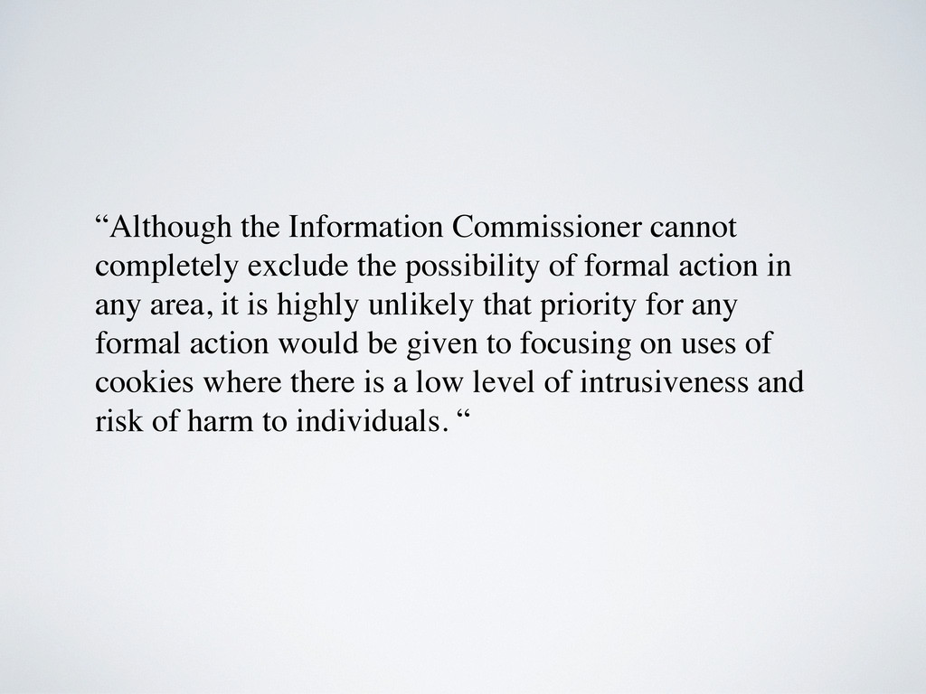 """""""Although the Information Commissioner cannot c..."""