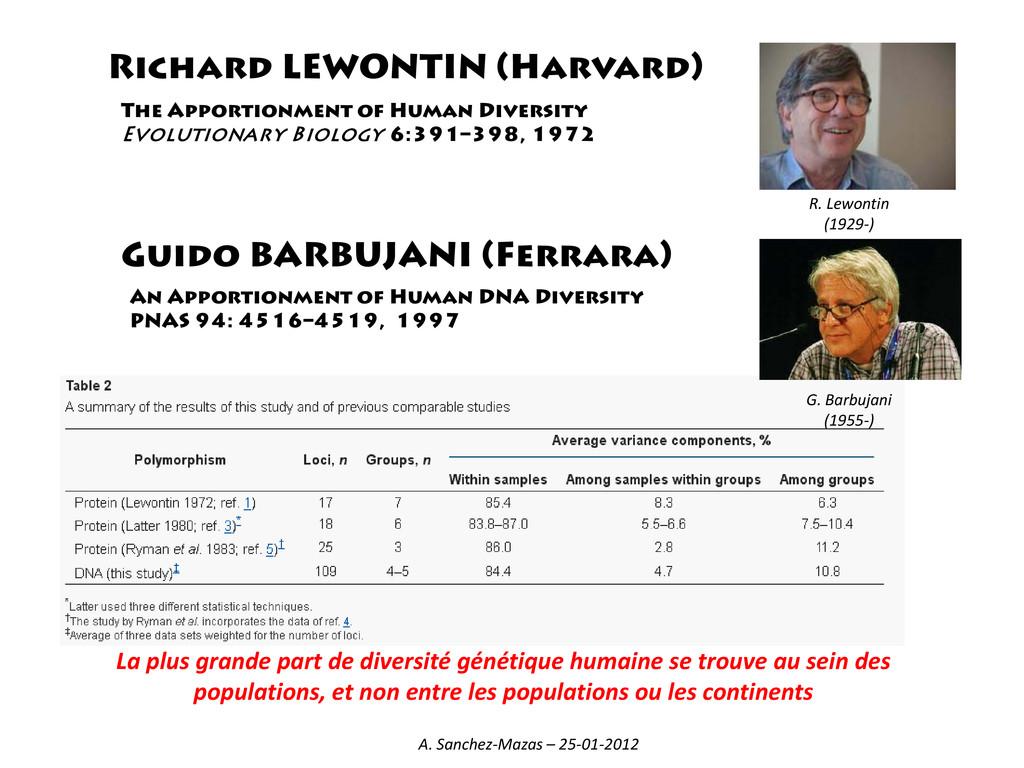 Richard LEWONTIN (Harvard) R. Lewontin (1929-) ...