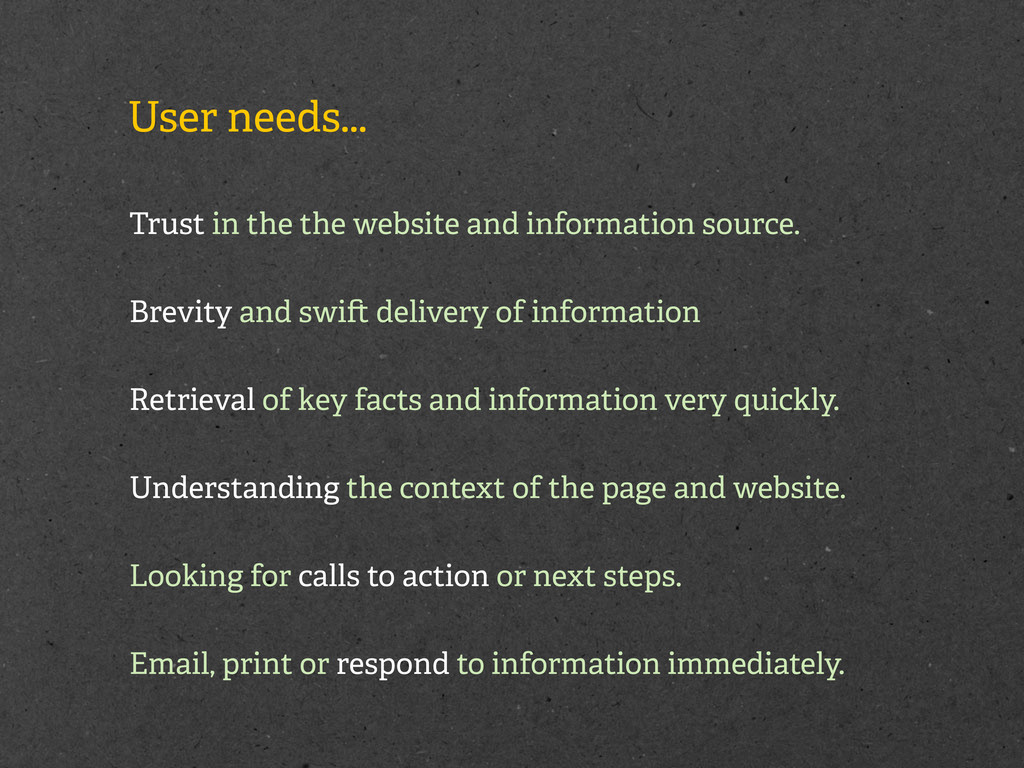 User needs... Trust in the the website and info...