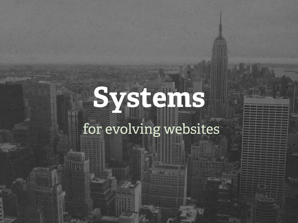 Systems for evolving websites