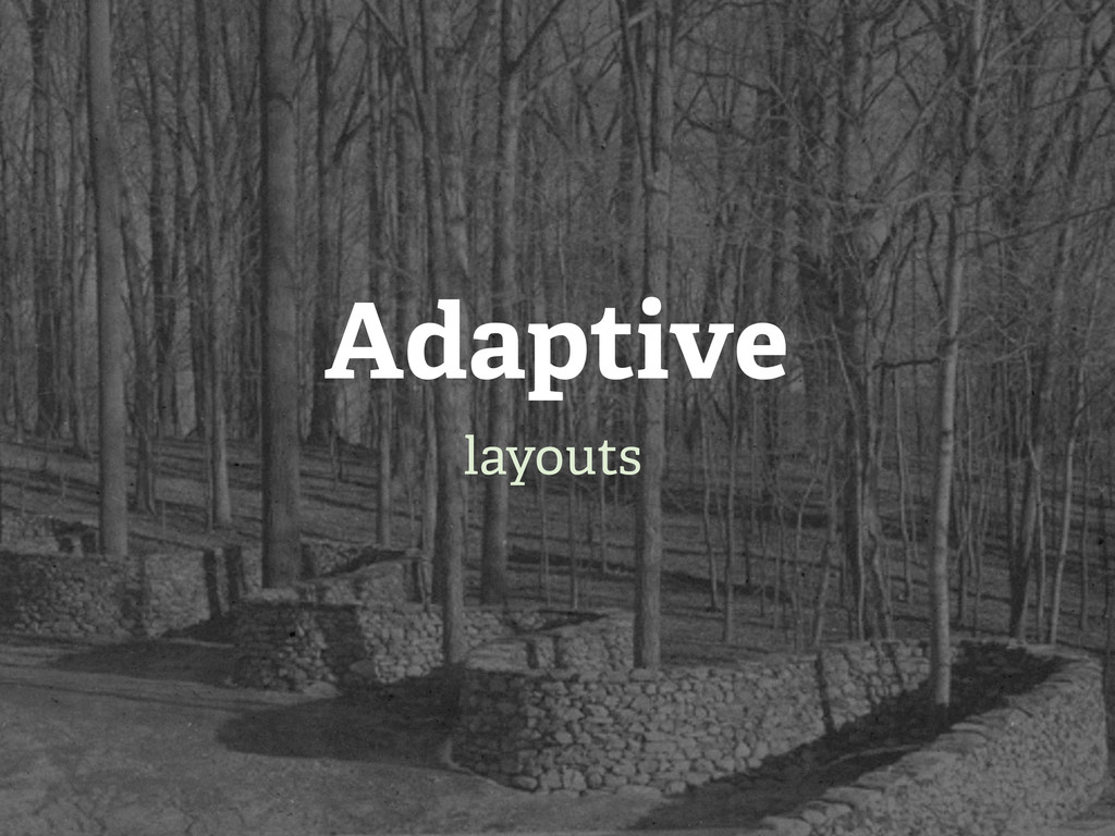 Adaptive layouts