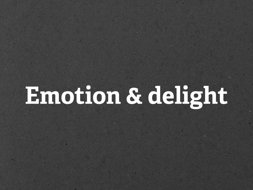 Emotion & delight