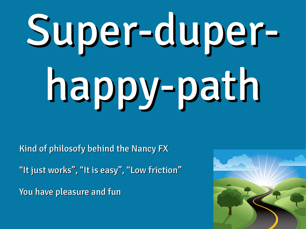 Super-duper- Super-duper- happy-path happy-path...