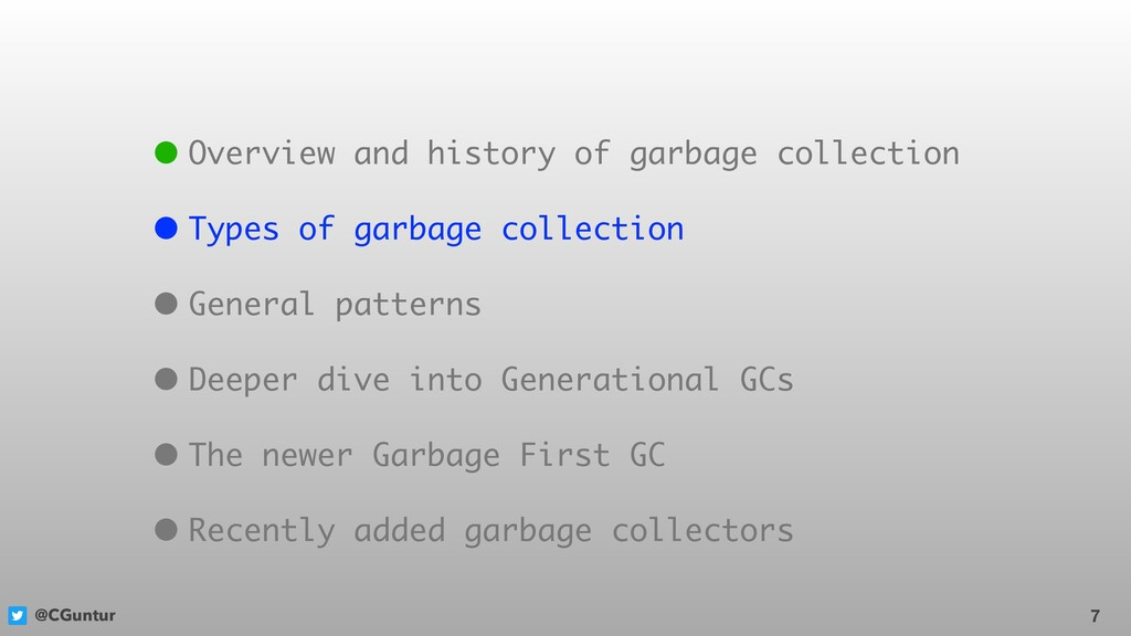 @CGuntur 7 • Overview and history of garbage co...