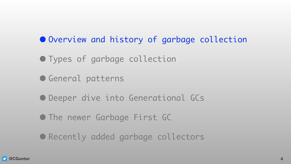 @CGuntur 4 • Overview and history of garbage co...
