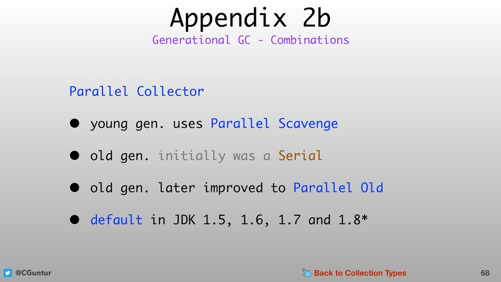 @CGuntur Appendix 2b Parallel Collector • young...
