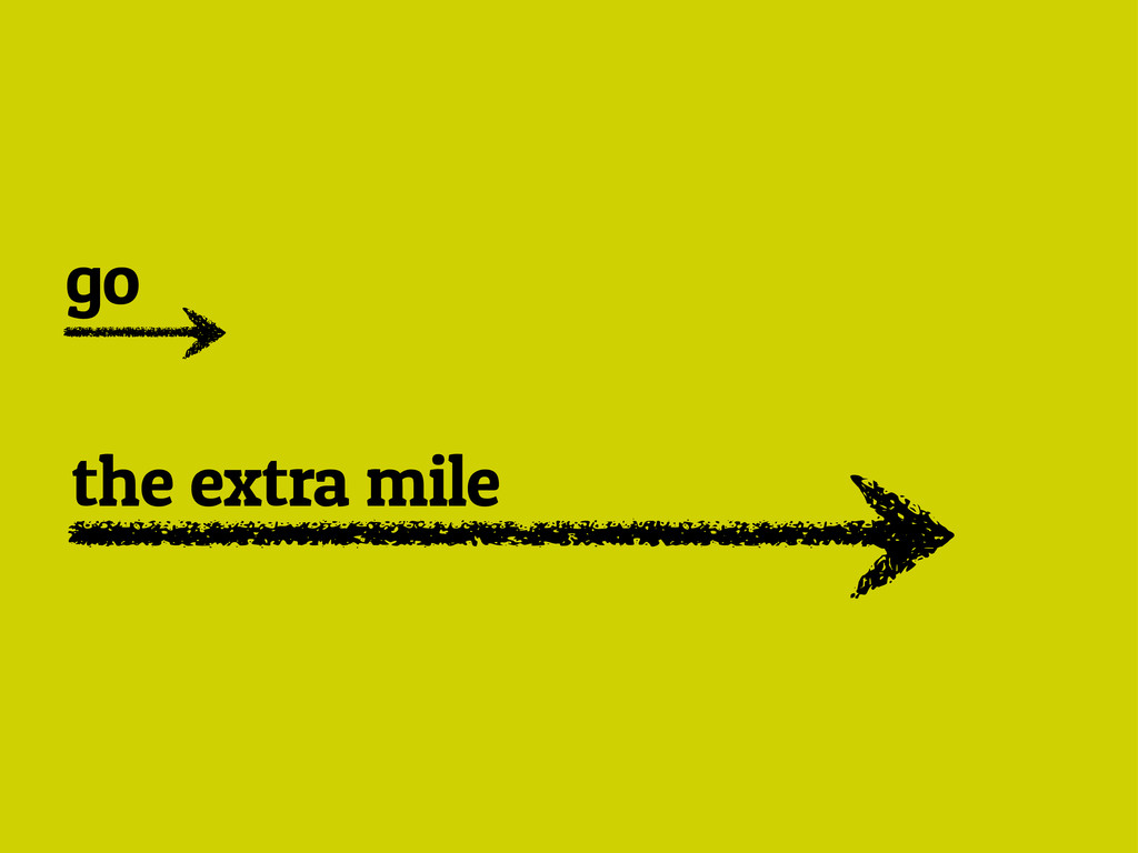 the extra mile go