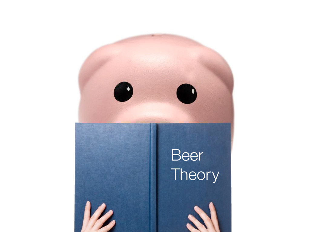 Beer Theory