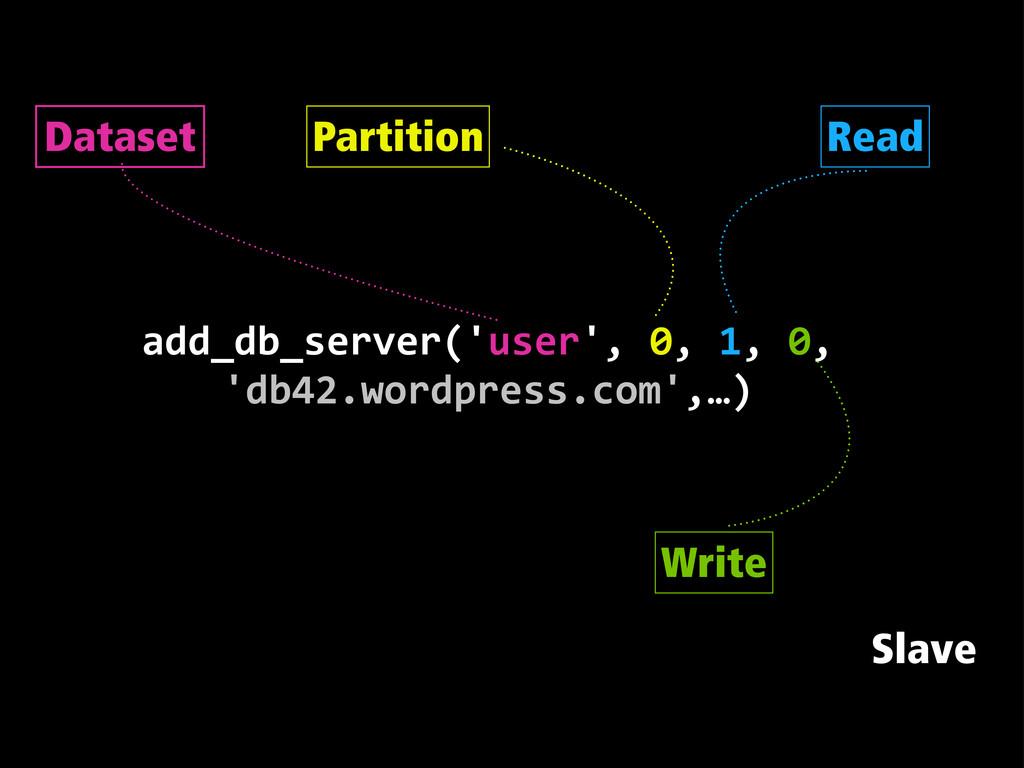 add_db_server('user', 0, 1, 0,       '...