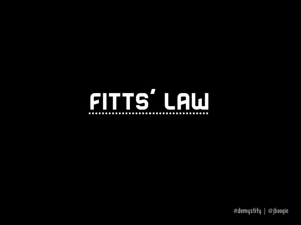 #demystify | @jboogie Fitts' law