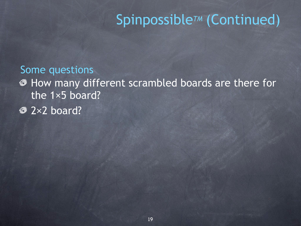 19 How many different scrambled boards are ther...