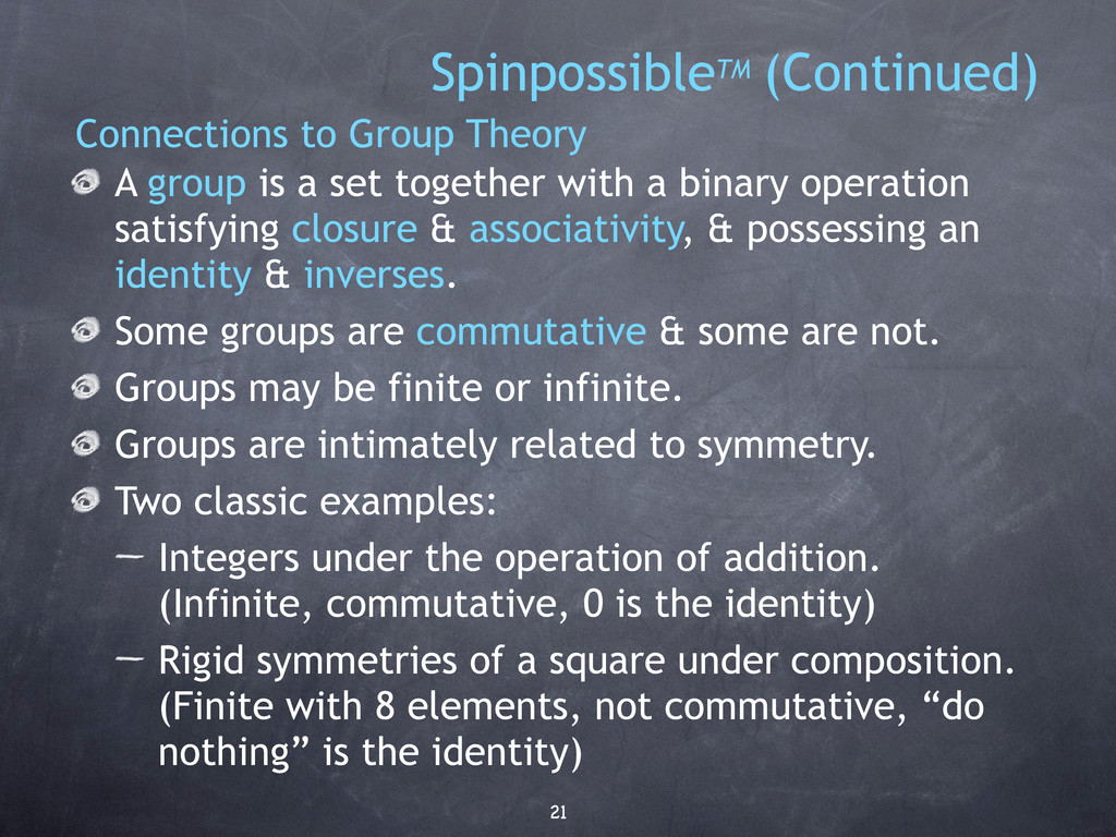 21 SpinpossibleTM (Continued) Connections to Gr...