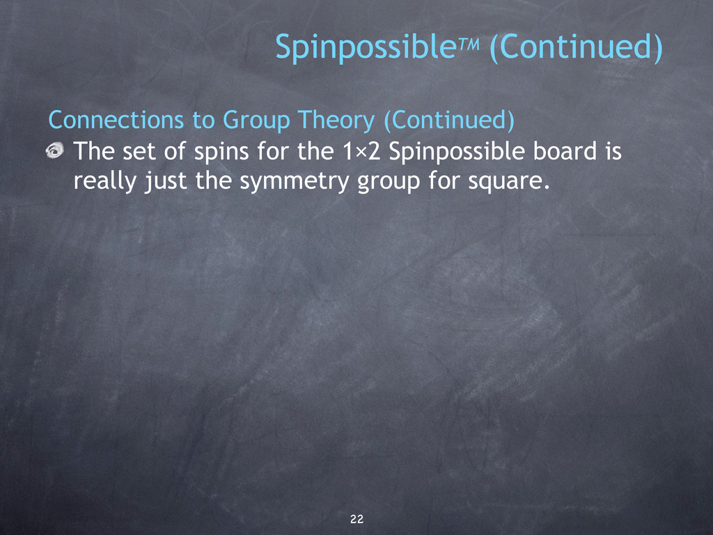 22 SpinpossibleTM (Continued) Connections to Gr...